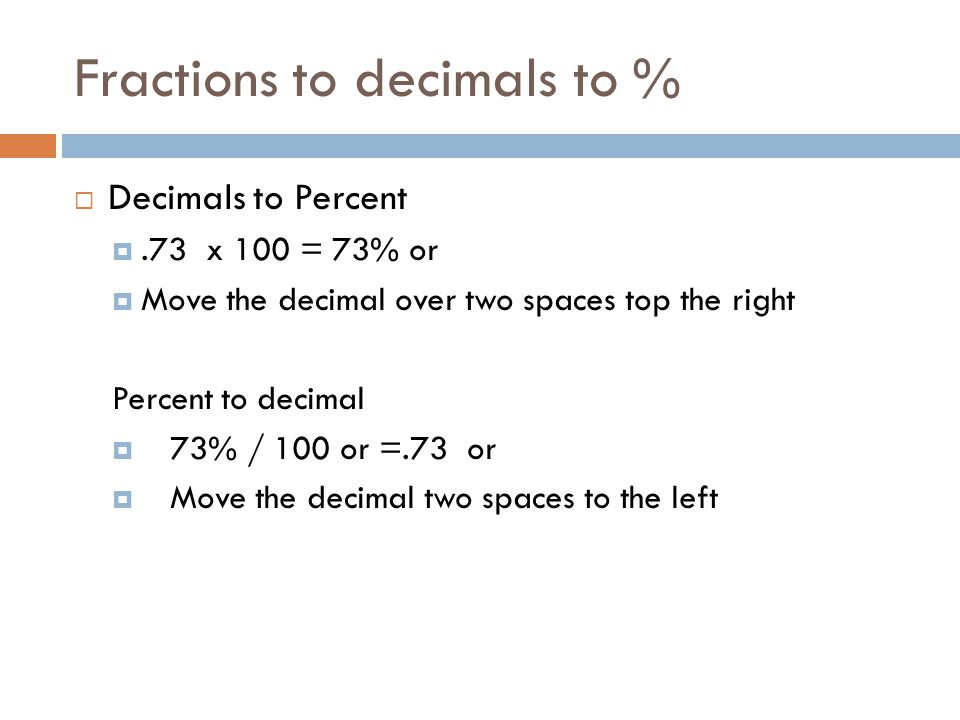 Fractions to decimals to %