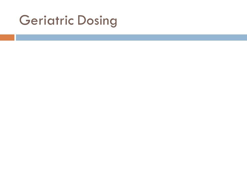 Geriatric Dosing