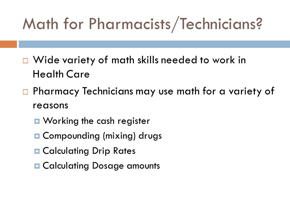 Math for Pharmacists/Technicians