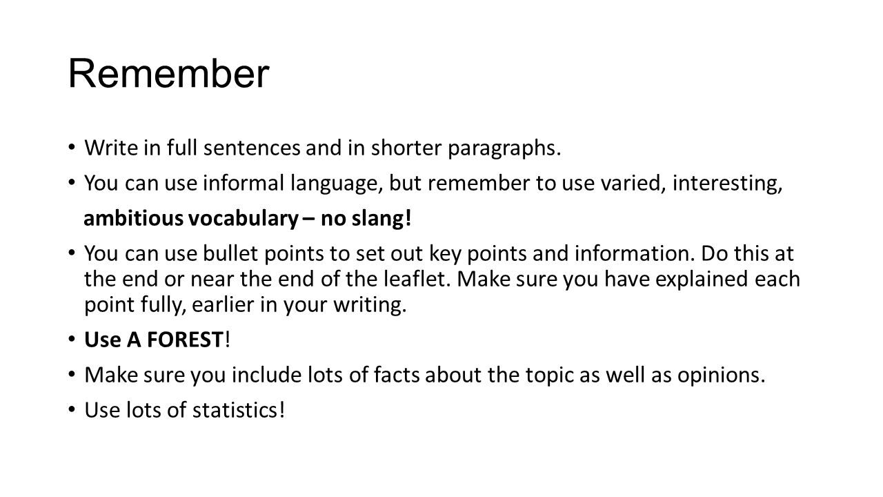 Remember Write in full sentences and in shorter paragraphs.