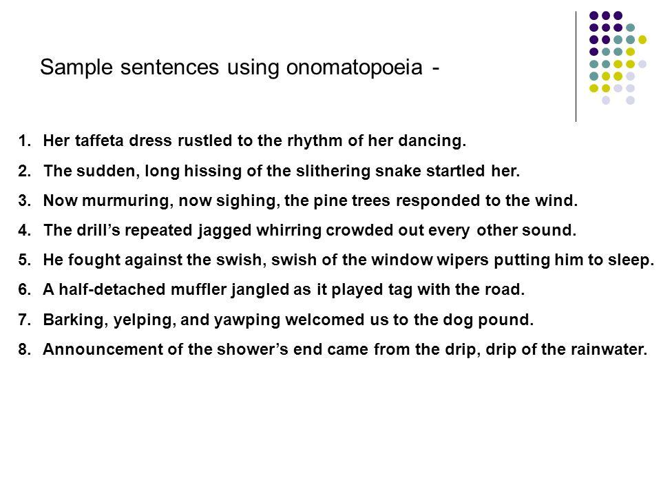 Sample sentences using onomatopoeia -