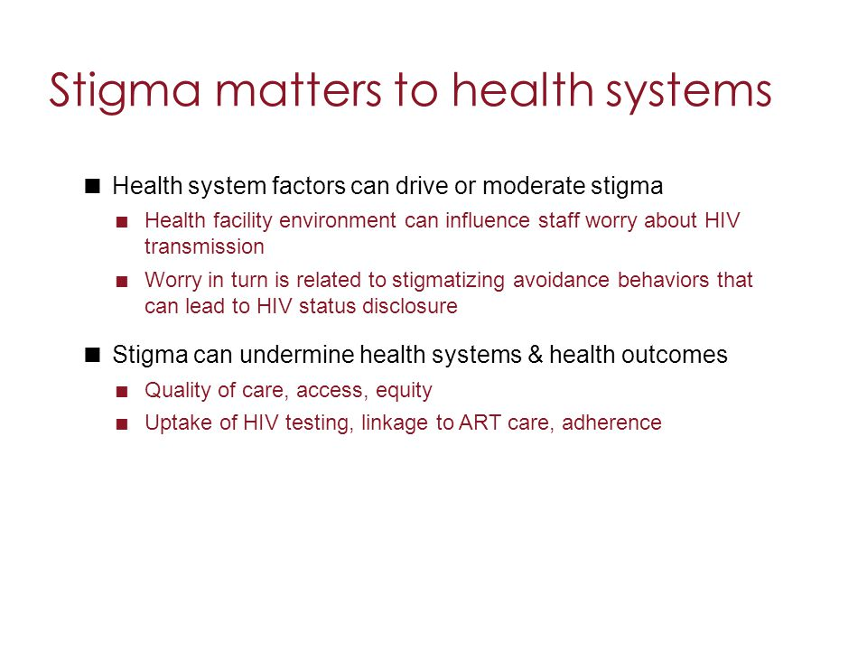 Stigma matters to health systems