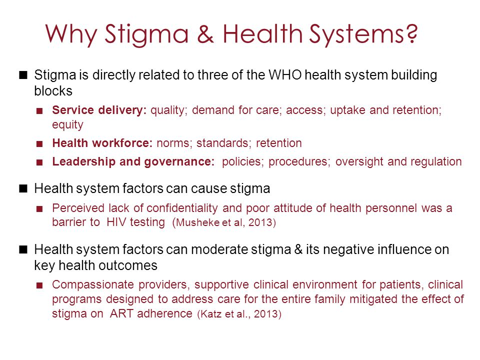 Why Stigma & Health Systems