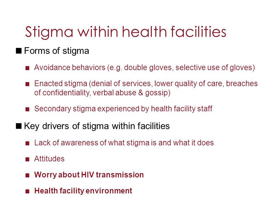 Stigma within health facilities
