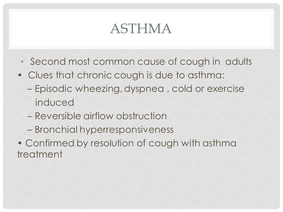 Asthma Second most common cause of cough in adults