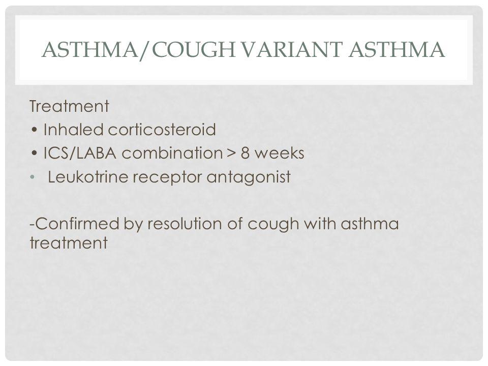 ASTHMA/Cough Variant Asthma