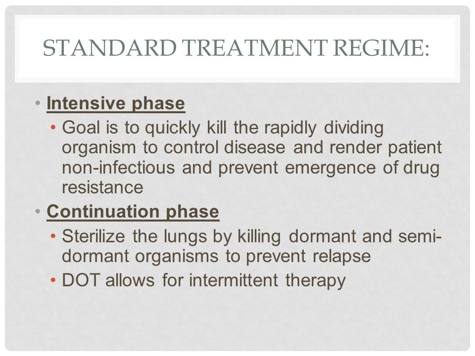 Standard treatment regime: