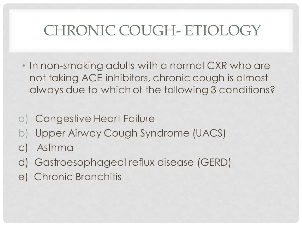 Chronic Cough- Etiology