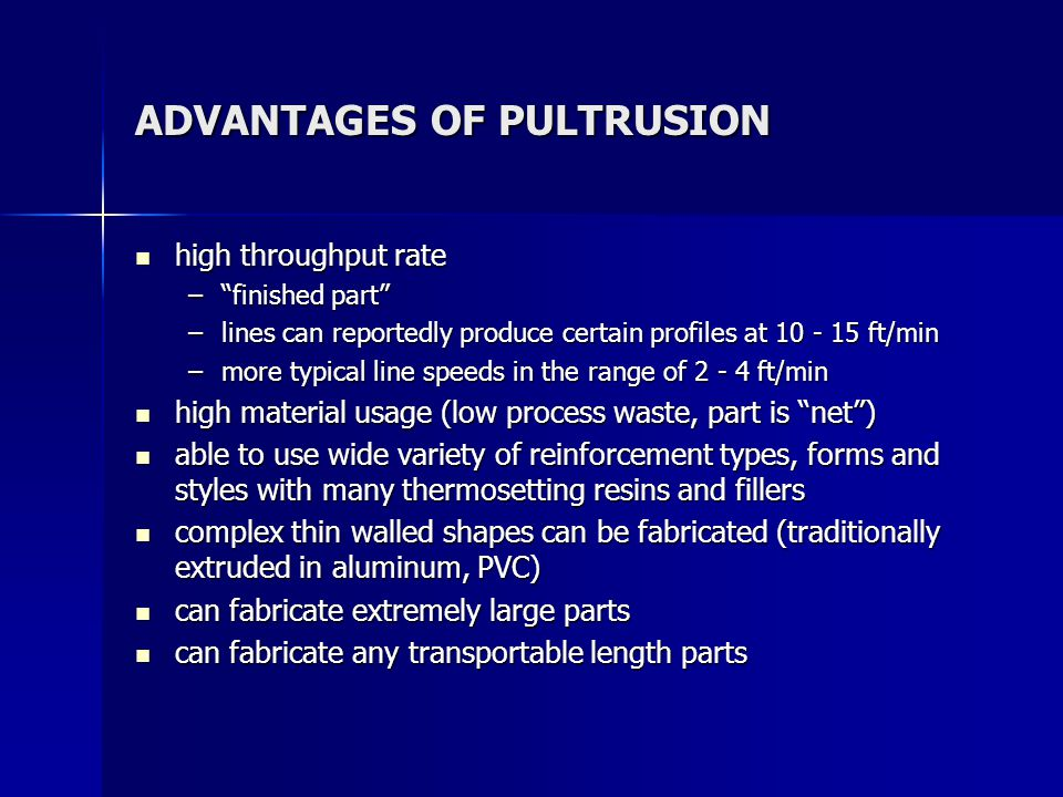 ADVANTAGES OF PULTRUSION