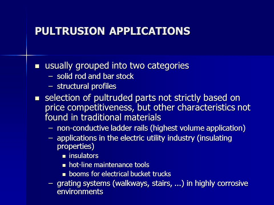 PULTRUSION APPLICATIONS