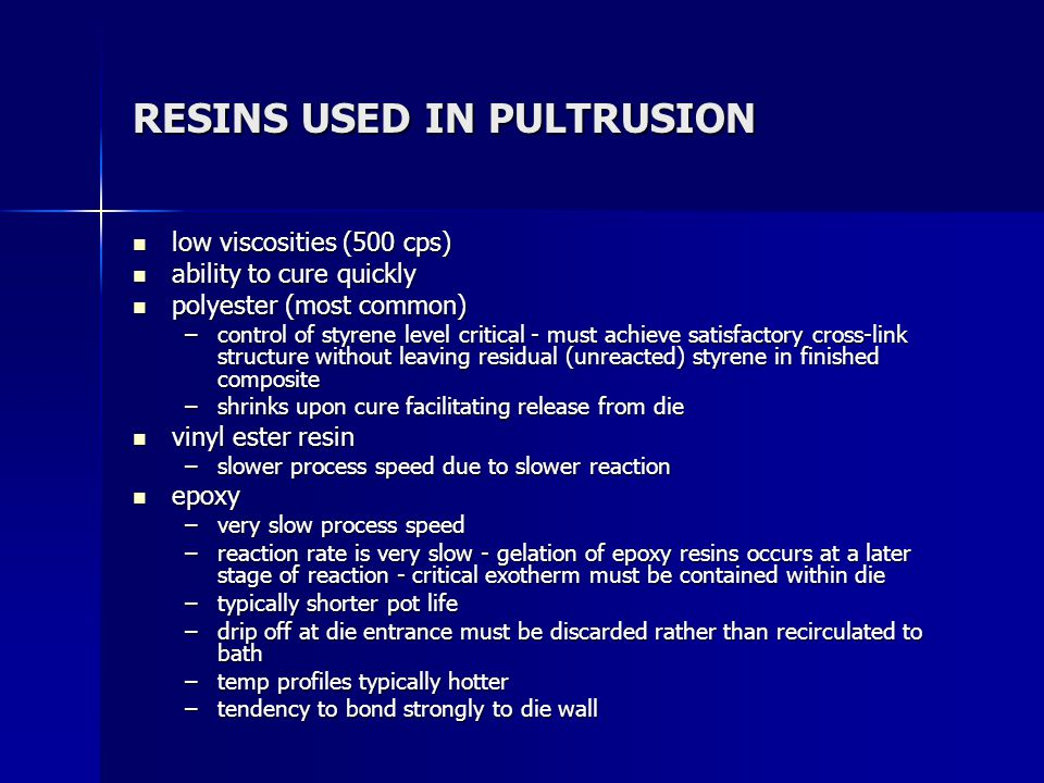 RESINS USED IN PULTRUSION