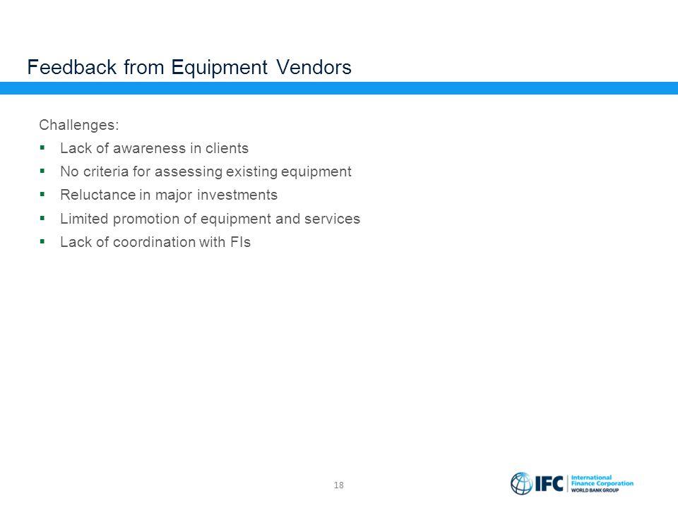 Feedback from Equipment Vendors