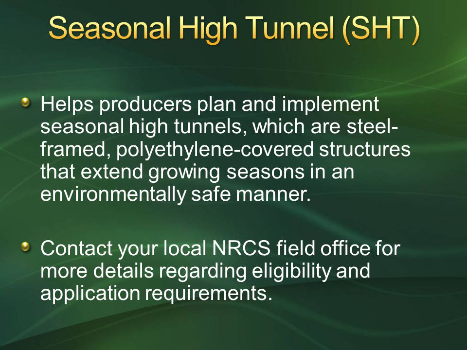Seasonal High Tunnel (SHT)