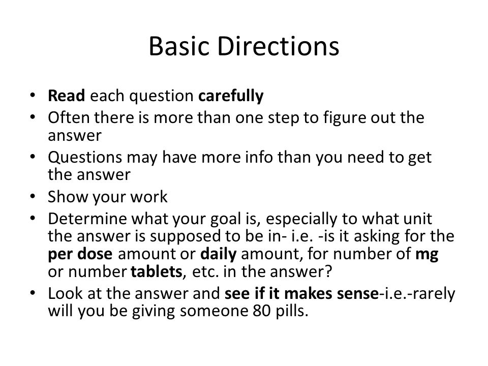 Basic Directions Read each question carefully