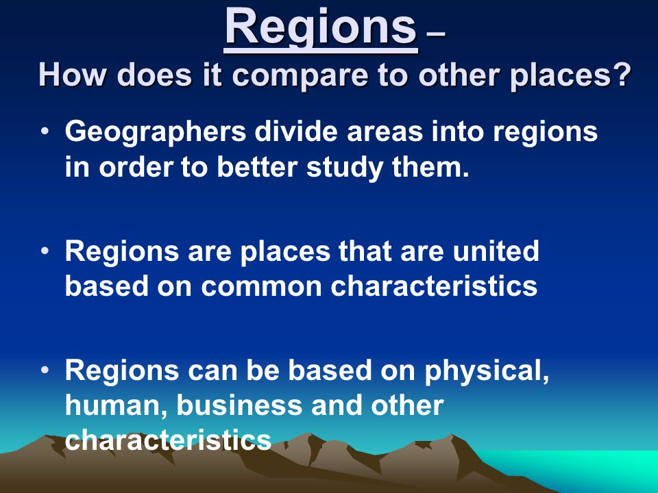 Regions – How does it compare to other places