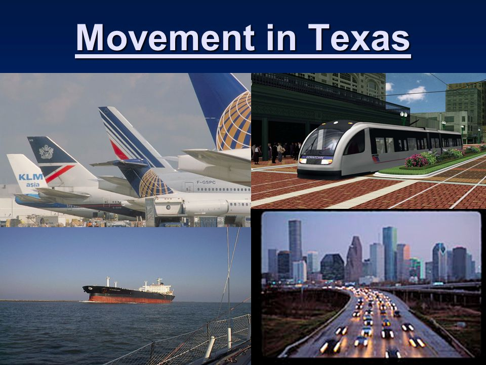 Movement in Texas