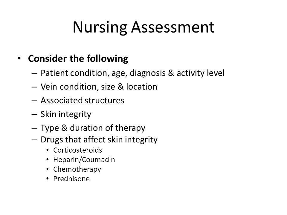 Nursing Assessment Consider the following