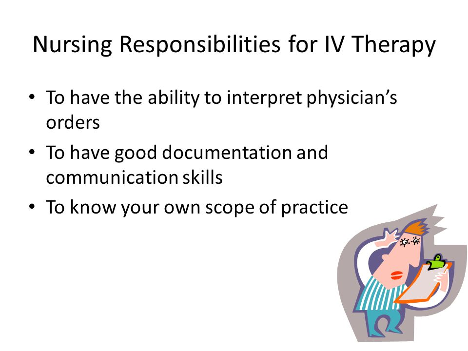 Nursing Responsibilities for IV Therapy