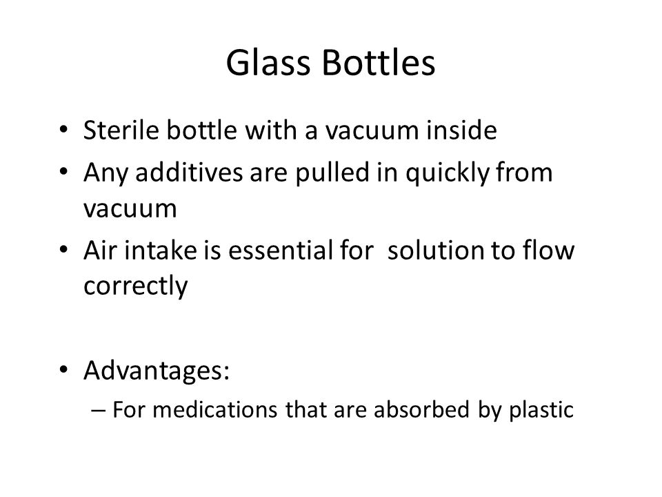 Glass Bottles Sterile bottle with a vacuum inside
