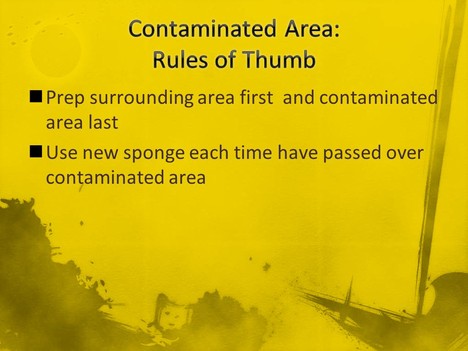 Contaminated Area: Rules of Thumb
