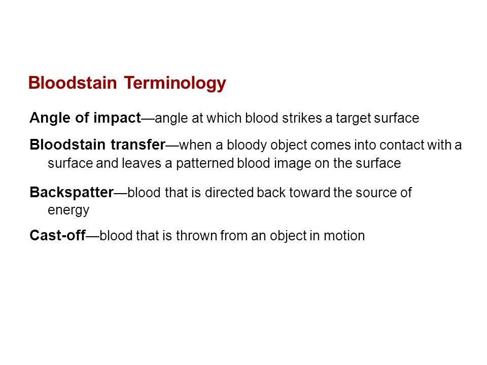 Bloodstain Terminology