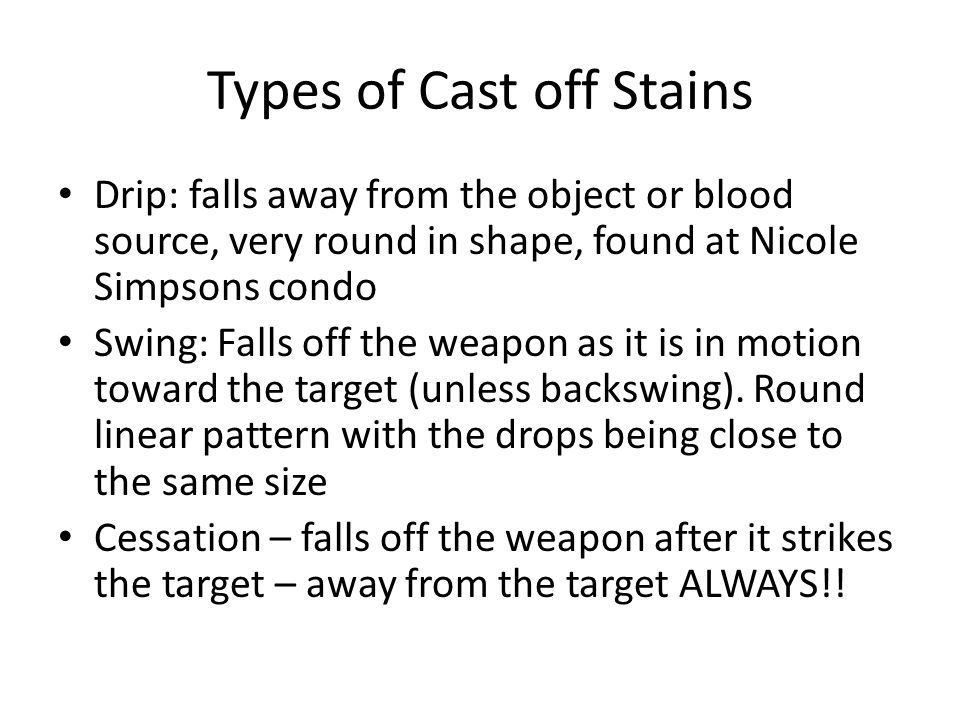 Types of Cast off Stains
