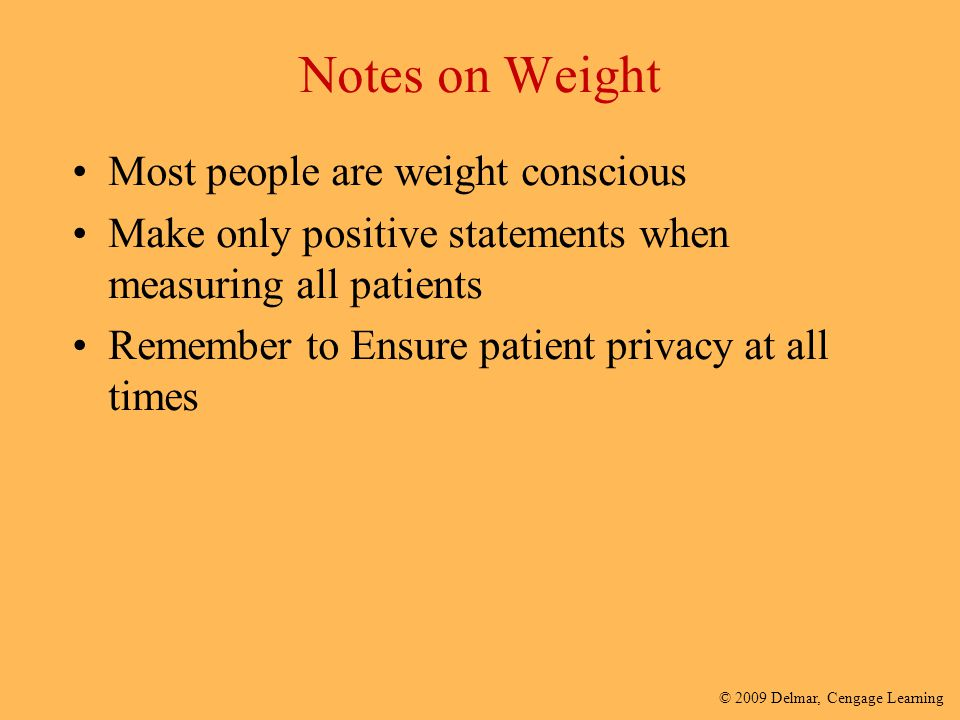Notes on Weight Most people are weight conscious
