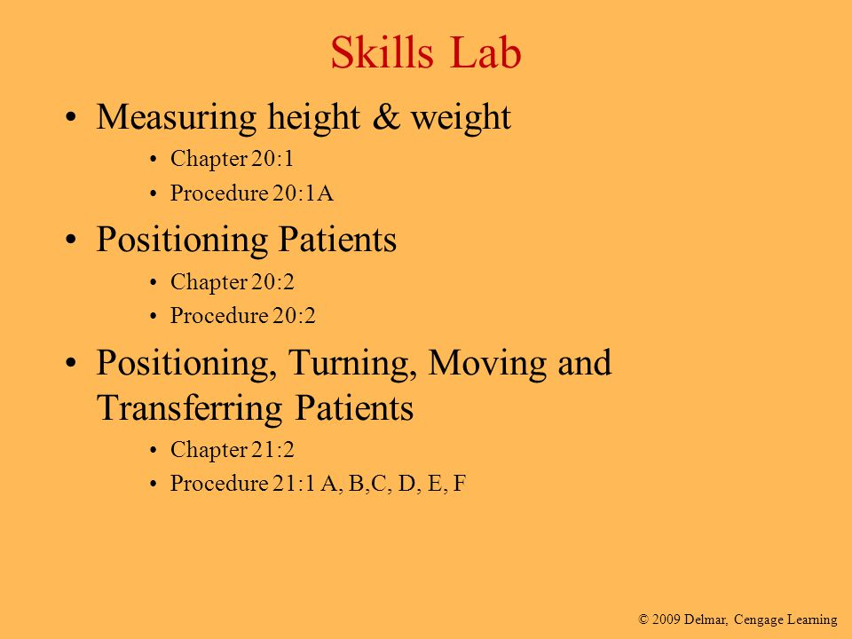 Skills Lab Measuring height & weight Positioning Patients