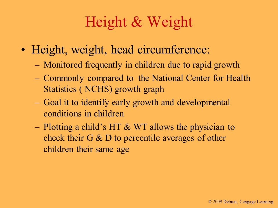 Height & Weight Height, weight, head circumference: