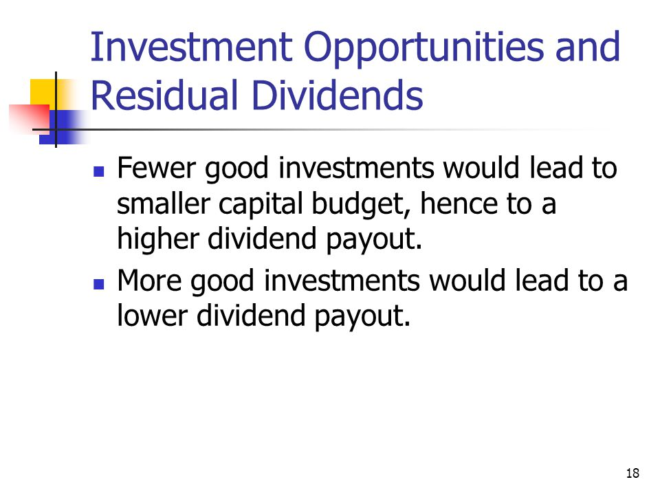 Investment Opportunities and Residual Dividends