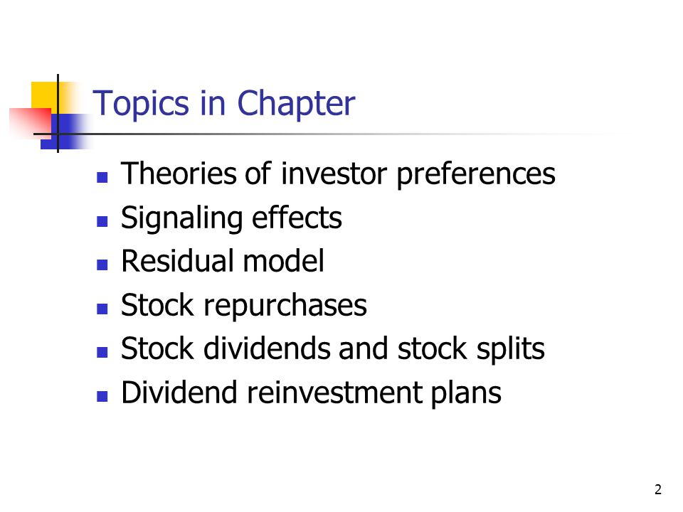 Topics in Chapter Theories of investor preferences Signaling effects