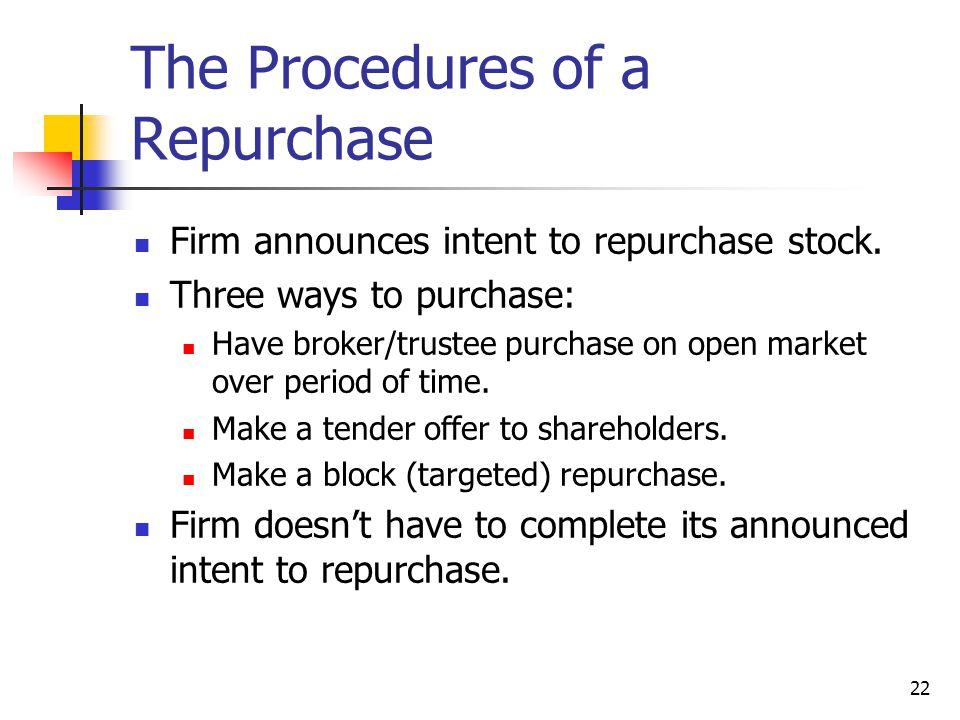 The Procedures of a Repurchase