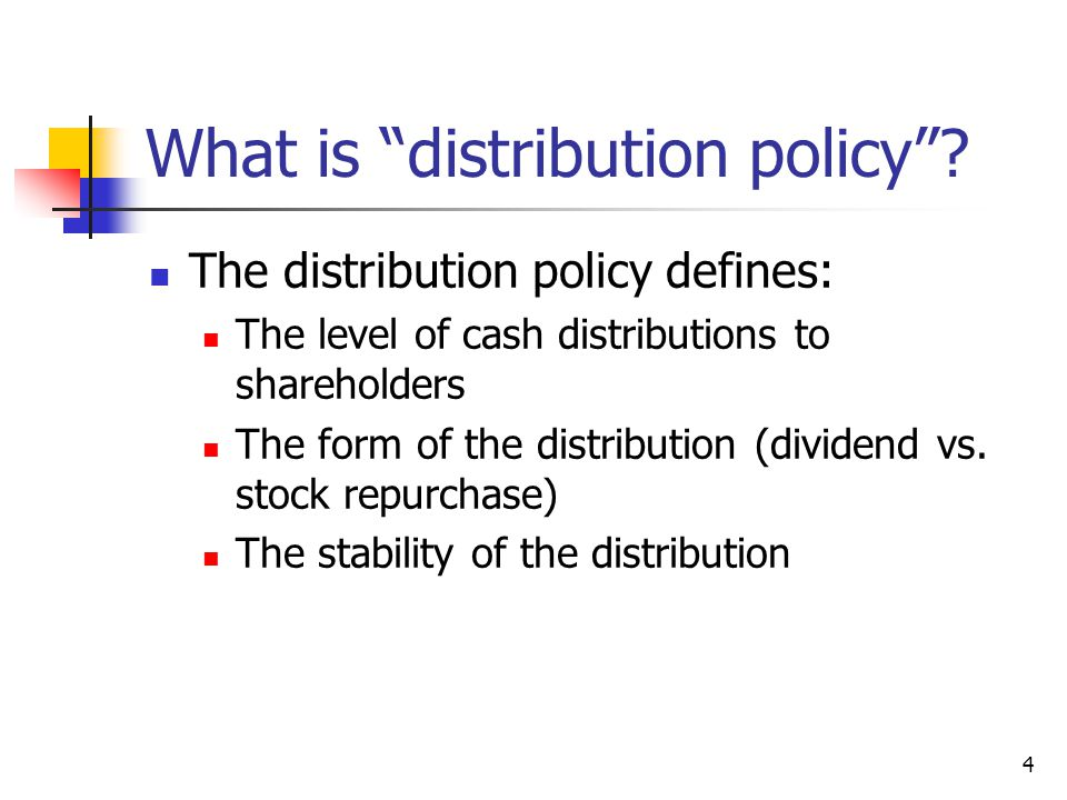 What is distribution policy