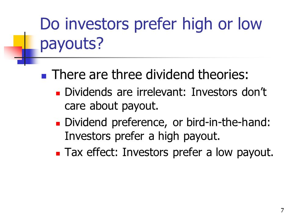 Do investors prefer high or low payouts
