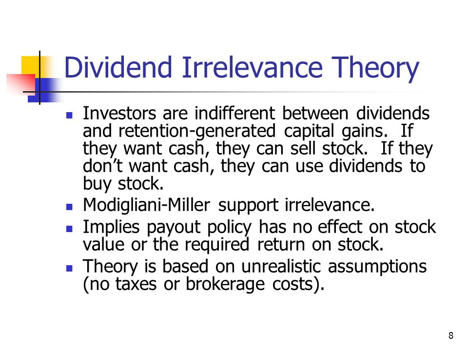 Dividend Irrelevance Theory