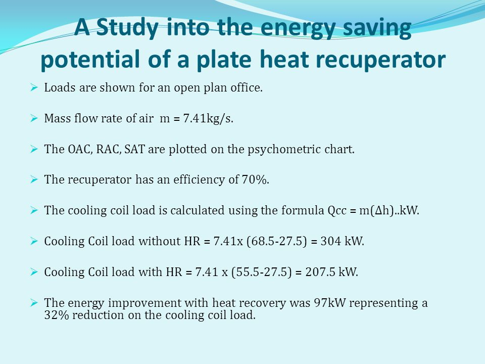 A Study into the energy saving potential of a plate heat recuperator