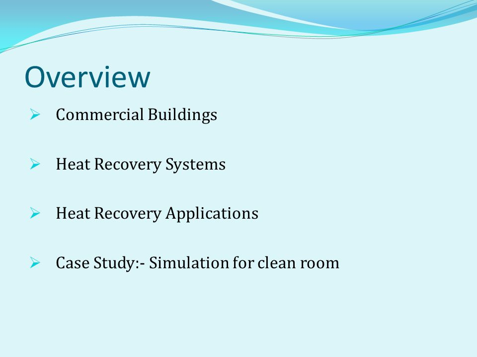 Overview Commercial Buildings Heat Recovery Systems