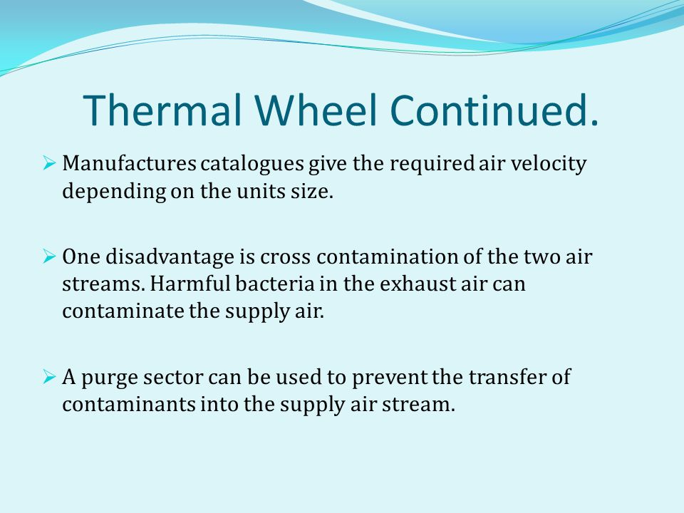 Thermal Wheel Continued.