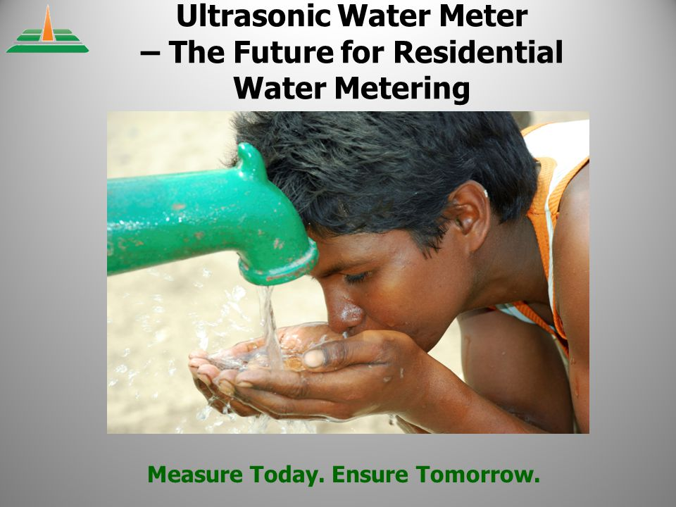 Measure Today. Ensure Tomorrow.