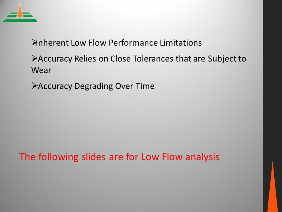 The following slides are for Low Flow analysis
