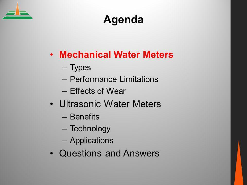 Agenda Mechanical Water Meters Ultrasonic Water Meters
