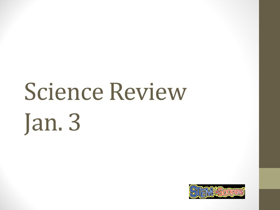 Science Review Jan. 3