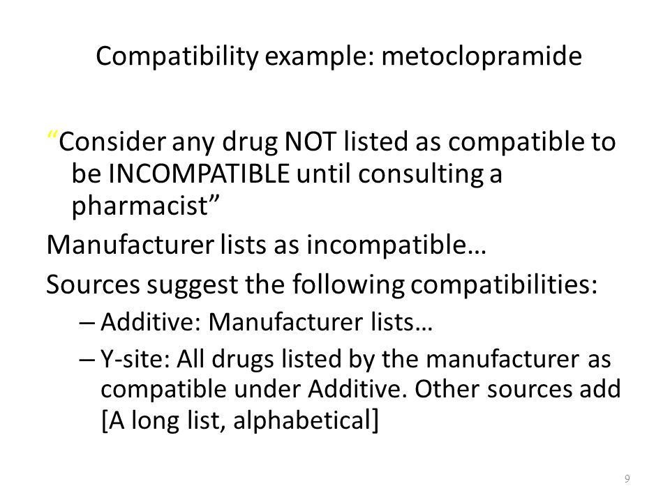 Compatibility example: metoclopramide