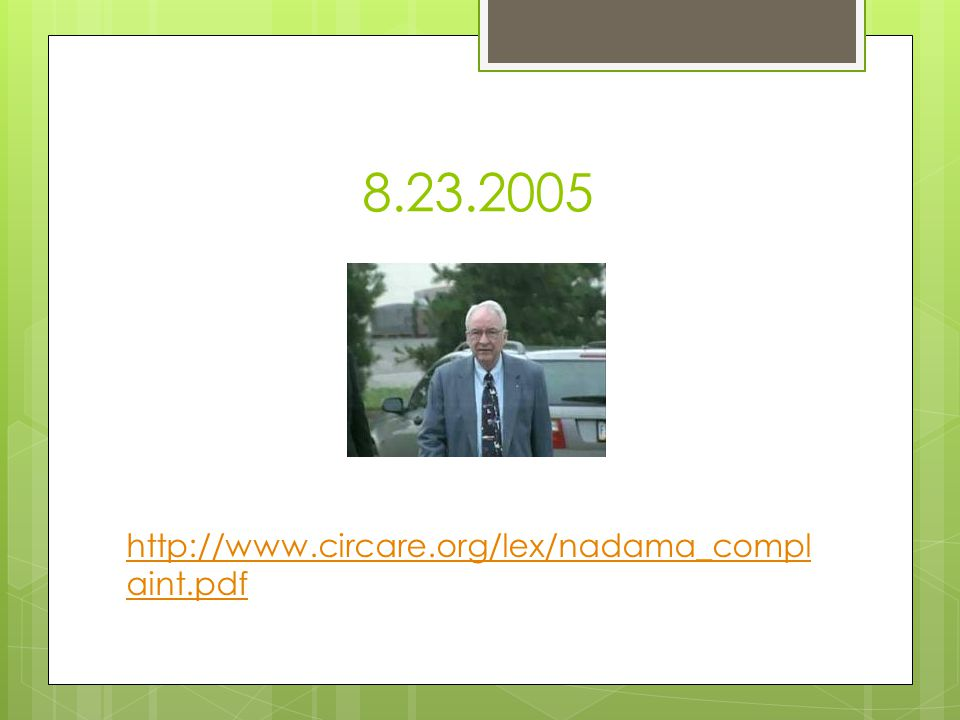 8.23.2005 http://www.circare.org/lex/nadama_complaint.pdf Meg Pg 6