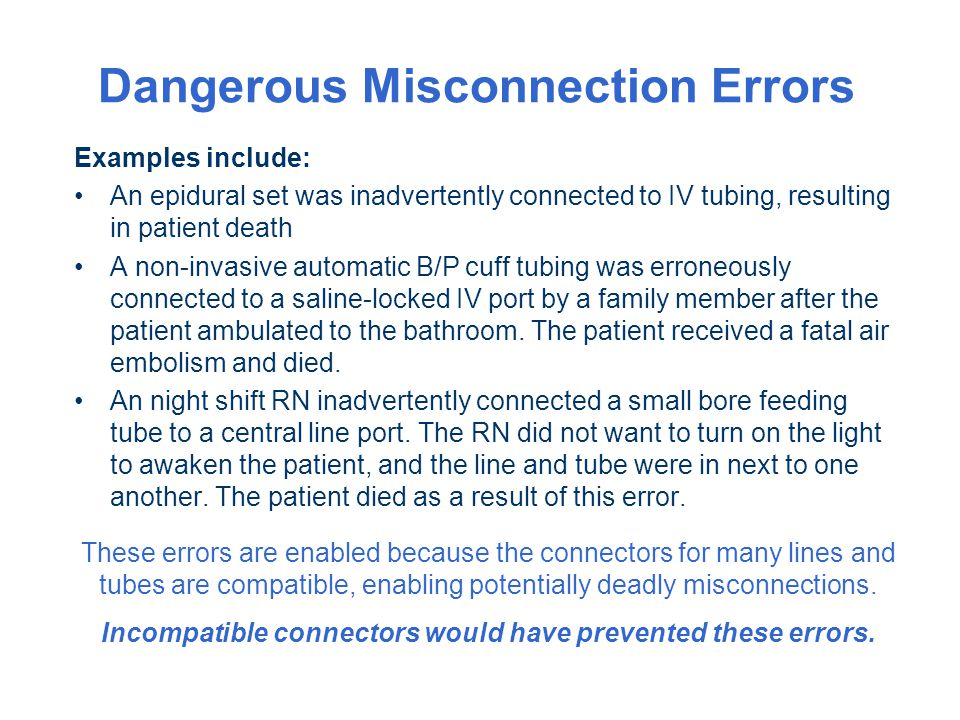 Dangerous Misconnection Errors