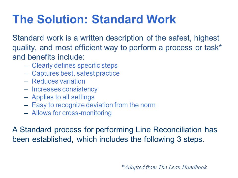 The Solution: Standard Work
