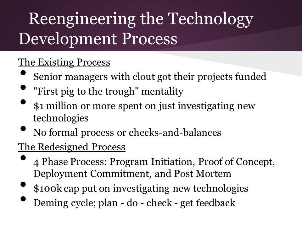 Reengineering the Technology Development Process