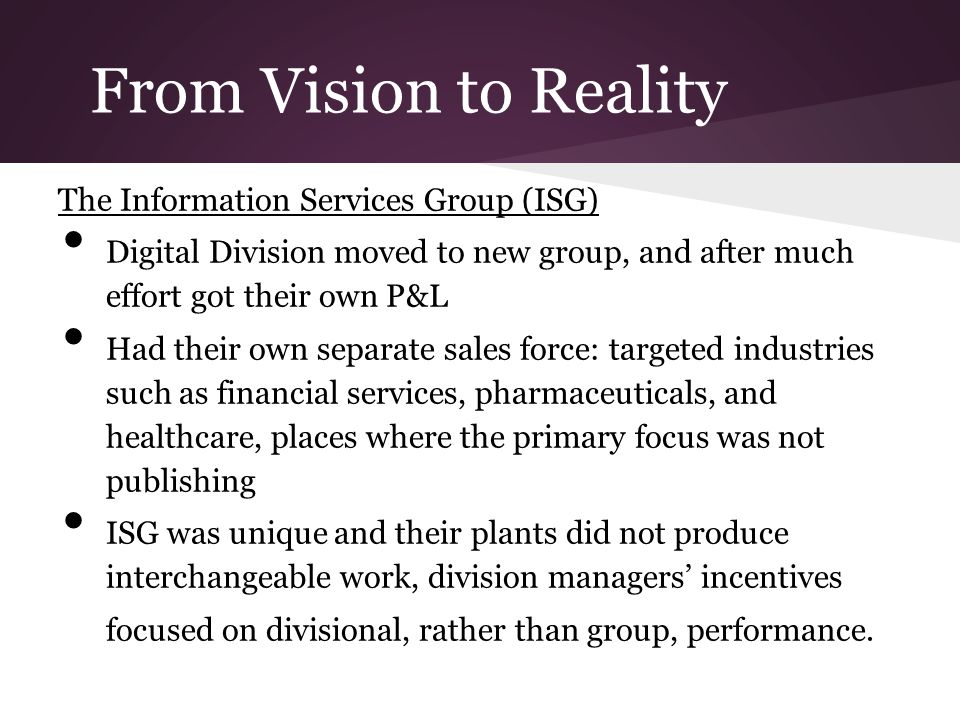 From Vision to Reality The Information Services Group (ISG)