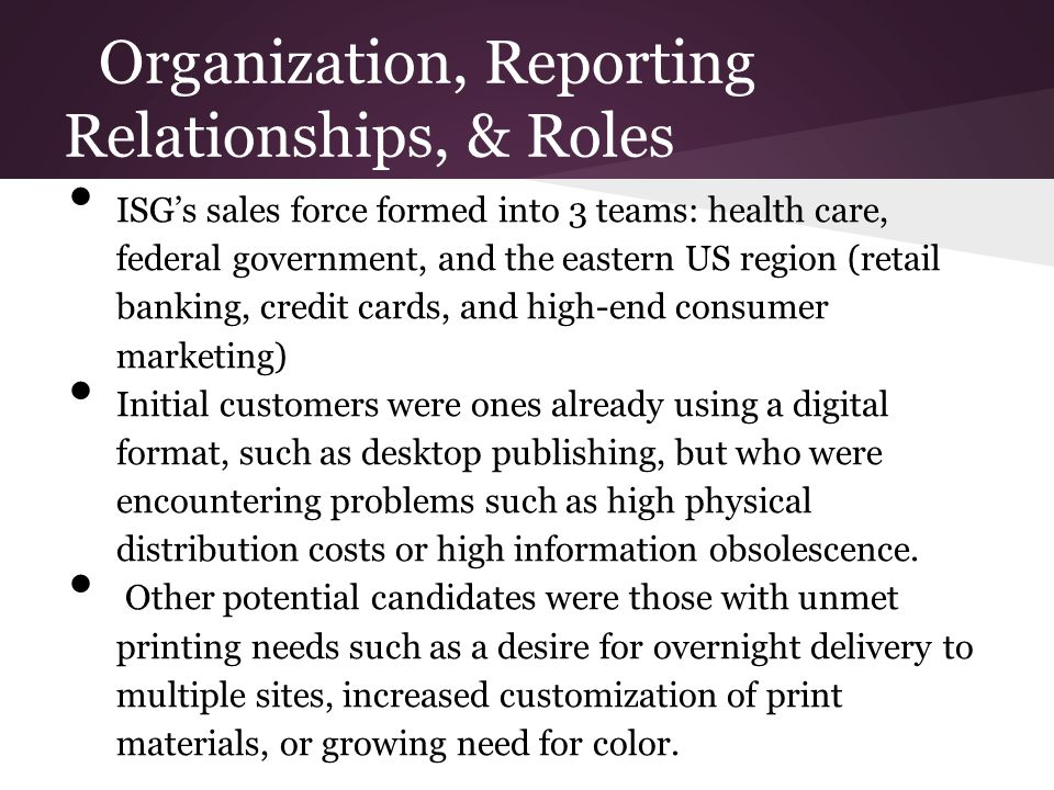 Organization, Reporting Relationships, & Roles