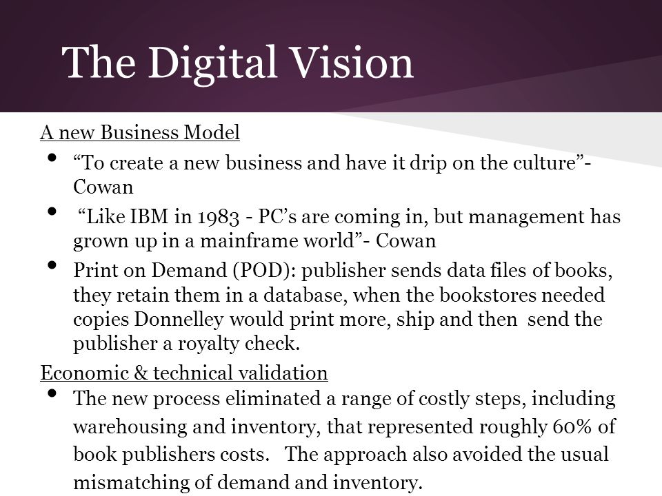 The Digital Vision A new Business Model